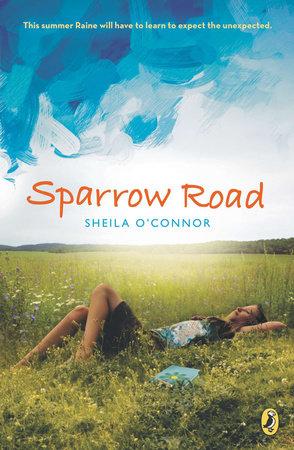 Sparrow Road by Sheila O'Connor