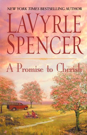 A Promise to Cherish by Lavyrle Spencer