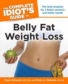 The Complete Idiot's Guide to Belly Fat Weight Loss
