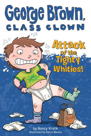 Attack of the Tighty Whities! #7 by Nancy Krulik