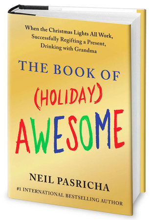 The Book of (Holiday) Awesome by Neil Pasricha