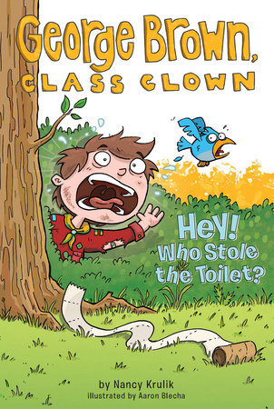 Hey! Who Stole the Toilet? #8 by Nancy Krulik