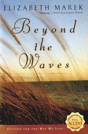 Beyond the Waves by Elizabeth Marek