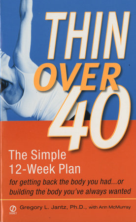 Thin Over 40 by Gregory L. Jantz Ph.D. and Anne McMurray