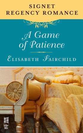 A Game of Patience by Elisabeth Fairchild