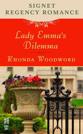 Lady Emma's Dilemma by Rhonda Woodward