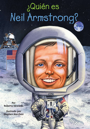 ¿Quién es Neil Armstrong? by Roberta Edwards and Who HQ