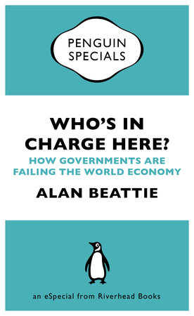 Who's in Charge Here? by Alan Beattie