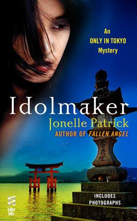 Idolmaker by Jonelle Patrick