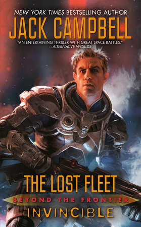 Lost Fleet: Beyond the Frontier: Invincible by Jack Campbell