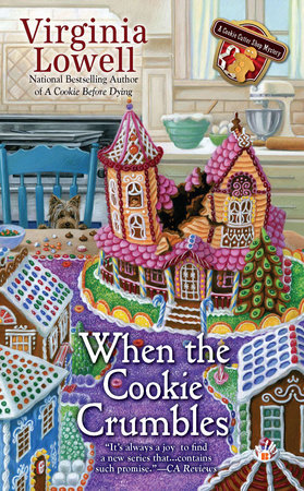 When the Cookie Crumbles by Virginia Lowell: 9780425251485 |  PenguinRandomHouse.com: Books