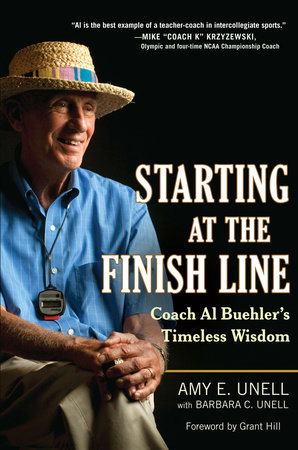Starting at the Finish Line by Amy Unell and Barbara C. Unell