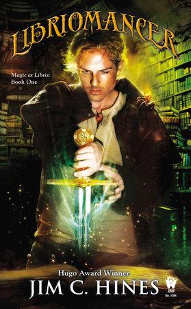 Libriomancer by Jim C. Hines
