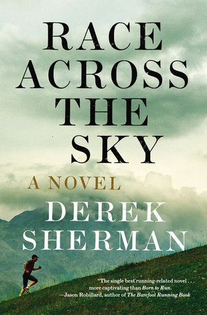 Race Across the Sky by Derek Sherman