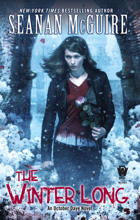 The Winter Long by Seanan McGuire
