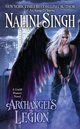 Archangel's Legion by Nalini Singh