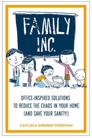 Family Inc by Andrew Friedman and Caitlin Friedman