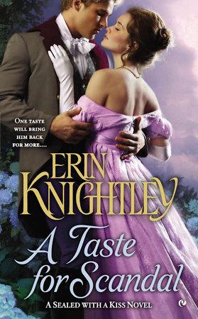 A Taste for Scandal by Erin Knightley