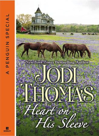 Heart on His Sleeve by Jodi Thomas