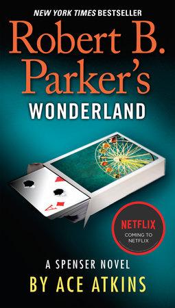 Spenser Confidential Movie Tie In By Ace Atkins 9780593190654 Penguinrandomhouse Com Books