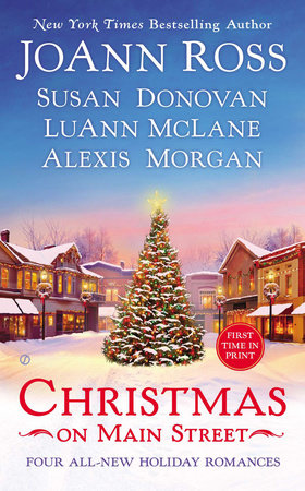 Christmas on Main Street by JoAnn Ross, Susan Donovan, LuAnn McLane and Alexis Morgan