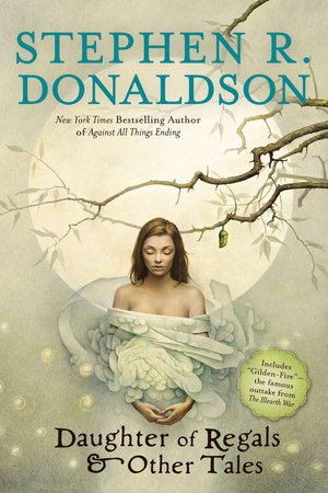 Read Daughter Of Regals And Other Tales By Stephen R Donaldson