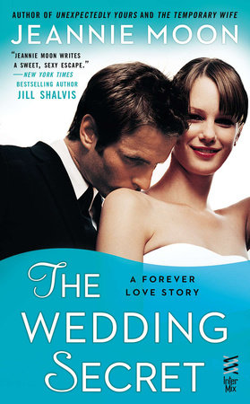 The Wedding Secret by Jeannie Moon