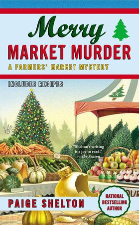 Merry Market Murder by Paige Shelton