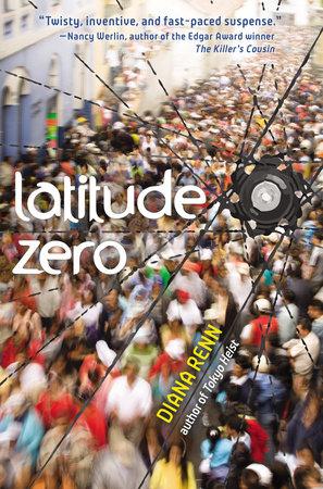 Latitude Zero by Diana Renn