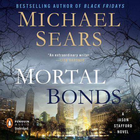 Mortal Bonds by Michael Sears
