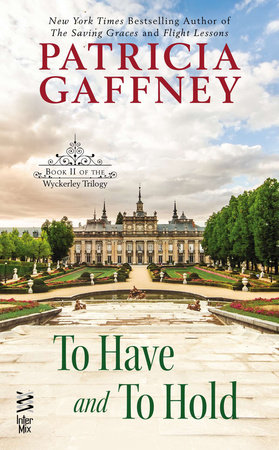 To Have and to Hold by Patricia Gaffney