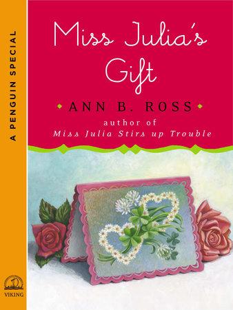 Miss Julia's Gift by Ann B. Ross