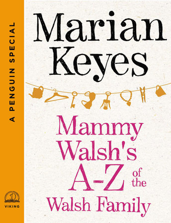 Mammy Walshs A-Z of the Walsh Family: An Ebook Short