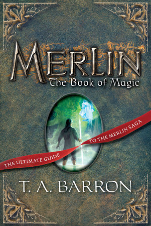 The Book of Magic by T. A. Barron; Illustrated by August Hall