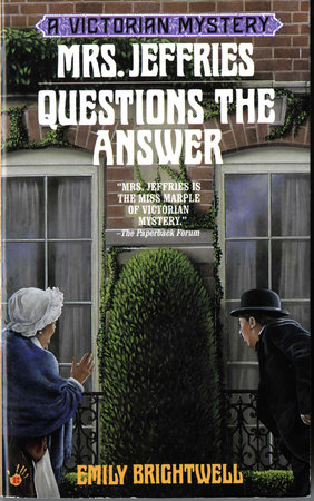 Mrs. Jeffries Questions the Answer by Emily Brightwell