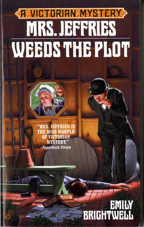 Mrs. Jeffries Weeds the Plot by Emily Brightwell