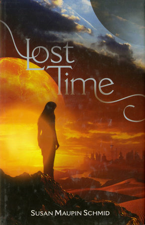 Lost Time by Susan Maupin Schmid