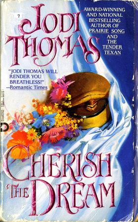 Cherish The Dream by Jodi Thomas