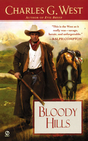 Bloody Hills by Charles G. West