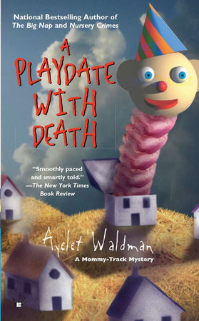 A Playdate with Death by Ayelet Waldman