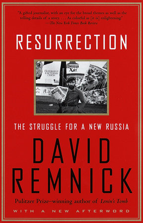 Resurrection by David Remnick