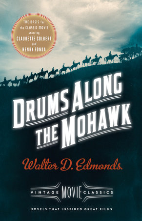 Drums Along the Mohawk by Walter D. Edmonds