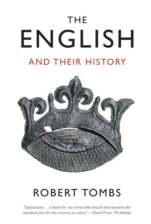 The English and Their History by Robert Tombs