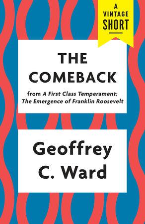 The Comeback by Geoffrey C. Ward