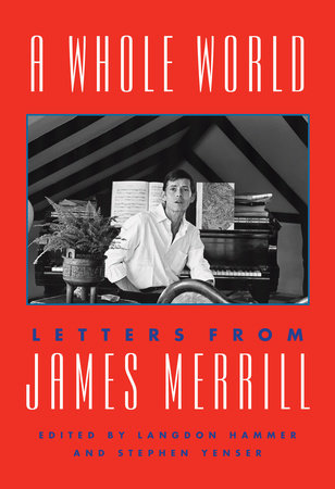 A Whole World by James Merrill