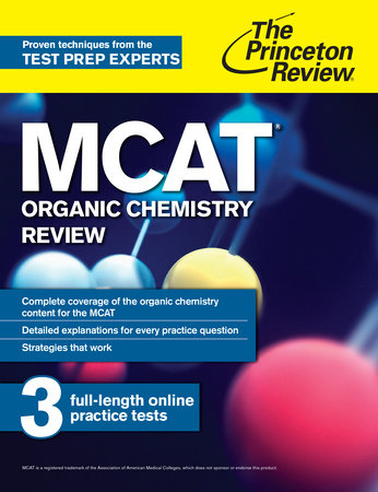 MCAT Organic Chemistry Review by The Princeton Review