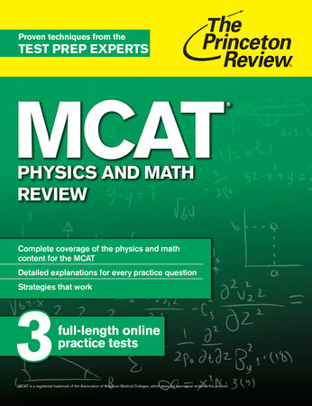 MCAT Physics and Math Review by The Princeton Review