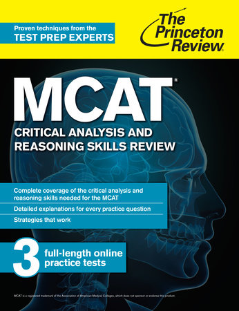 MCAT Critical Analysis and Reasoning Skills Review by The Princeton Review