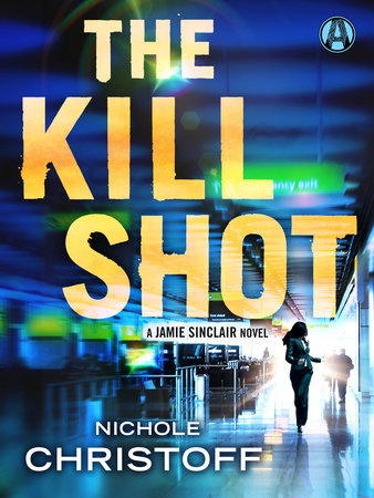 The Kill Shot by Nichole Christoff
