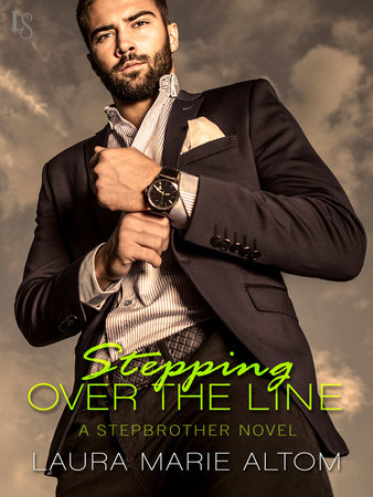 Stepping Over the Line by Laura Marie Altom